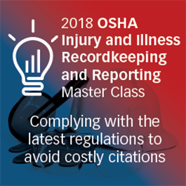 OSHA Injury and Illness Recordkeeping and Reporting Master Class: Illinois