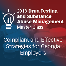 Drug Testing and Substance Abuse Management Update: Georgia