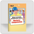 What Everyone Should Know About Workers' Compensation