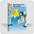 The Drug-Free Workplace