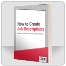 How to Create Job Descriptions: Maintain Compliance and Help Employees Excel