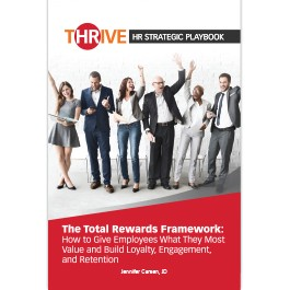 THRIVE HR Strategic Playbook: The Total Rewards Framework