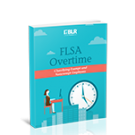 Special Report: FLSA Overtime, Classifying Exempt and Nonexempt Employees, 2019 - Download