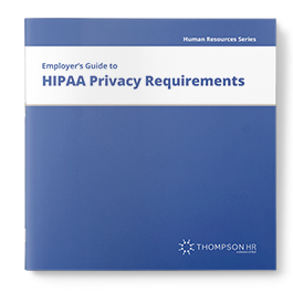 Employers Guide to HIPAA Privacy Requirements